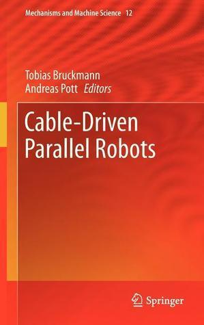 Cable-Driven Parallel Robots  by  Tobias Bruckmann