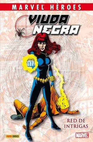 Viuda Negra, Red de Intrigas (Coleccionable Marvel Héroes #22)  by  Gary Fiedrich