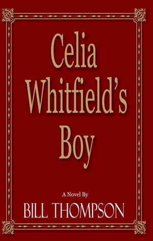 Celia Whitfields Boy Bill     Thompson