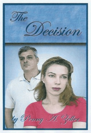 The Decision  by  Penny Zeller
