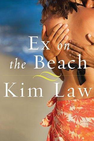 Ex on the Beach (Turtle Island, #1)  by  Kim Law