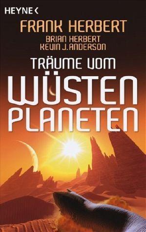Träume vom Wüstenplaneten Frank Herbert