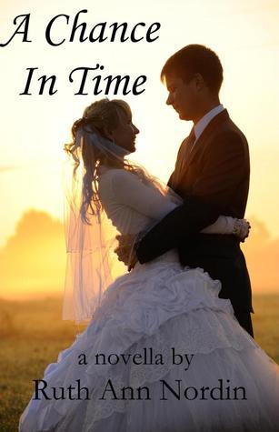 A Chance in Time  by  Ruth Ann Nordin