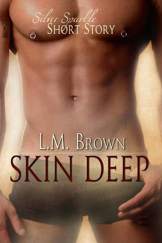 Skin Deep L.M. Brown