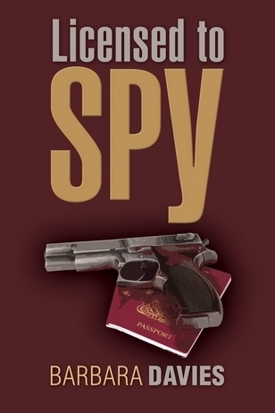 Licensed to Spy  by  Barbara  Davies