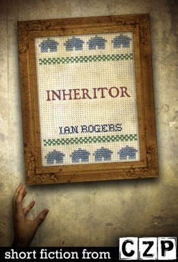Inheritor: Short Story  by  Ian Rogers