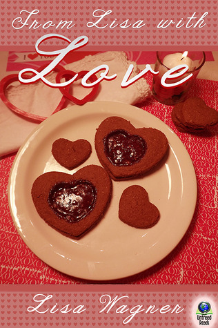From Lisa with Love  by  Lisa Wagner
