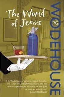The World of Jeeves (Jeeves, #2-4) P.G. Wodehouse