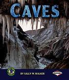 Caves  by  Sally M. Walker