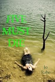 Five Must Die  by  Jo Rahe