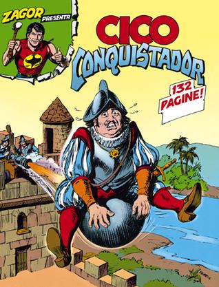 Cico conquistador Moreno Burattini