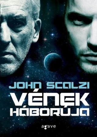 Vének háborúja (Vének háborúja, #1) John Scalzi