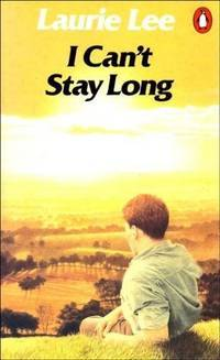 I Cant Stay Long Laurie Lee