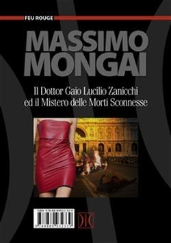 Il dottor Gaio Lucilio Zanicchi e il mistero delle morti sconnesse Massimo Mongai