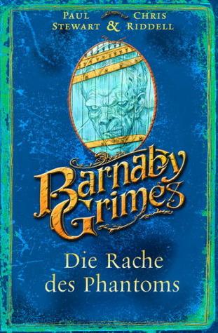 Die Rache des Phantoms (Barnaby Grimes, #4) Paul Stewart