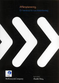 Affärsplanering : en handbok för nya tillväxtföretag  by  Thomas Kubr