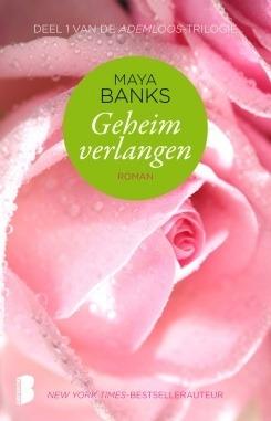 Geheim verlangen (Ademloos, #1)  by  Maya Banks