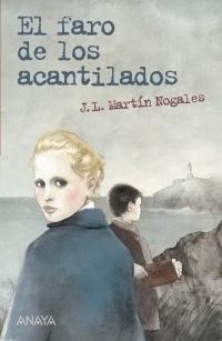 El faro de los acantilados  by  José Luis Martín Nogales