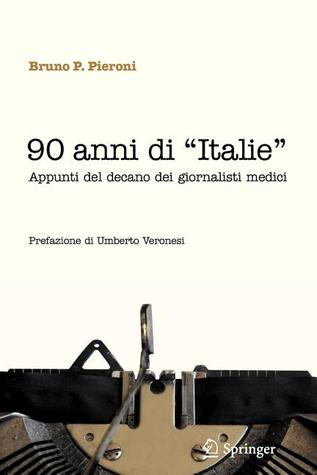 90 Anni Di Italie  by  Bruno P. Pieroni