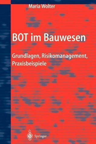 Bot Im Bauwesen: Grundlagen, Risikomanagement, Praxisbeispiele Maria Wolter
