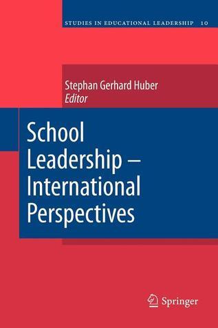School Leadership International Perspectives  by  Stephan Huber