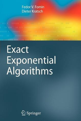 Exact Exponential Algorithms  by  Fedor V Fomin