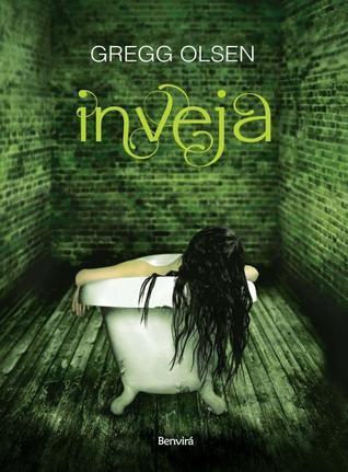 Inveja (Empty Coffin, #1)  by  Gregg Olsen