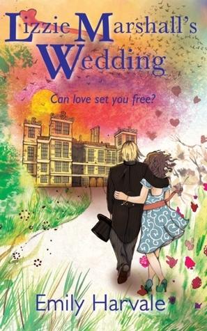 Lizzie Marshalls Wedding  by  Emily Harvale