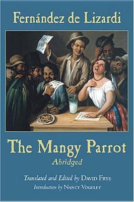 The Mangy Parrot, Abridged  by  José Joaquín Fernández de Lizardi