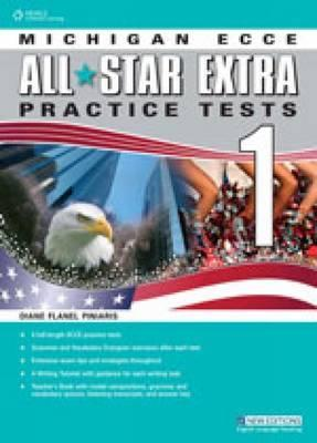 All Star Extra Practice Test for Michigan Ecce Students Book + Glossary 1 Diane Flanel Piniaris