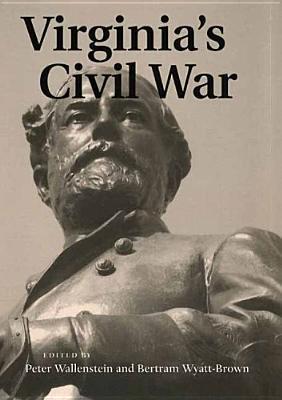 Virginias Civil War  by  Peter Wallenstein