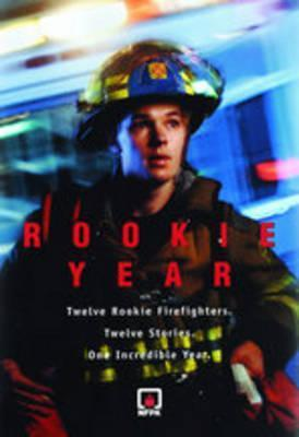 Rookie Year  by  National Fire Protection Association (NFPA)