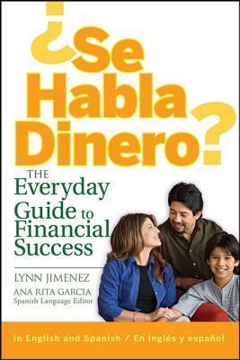 Se Habla Dinero: The Everyday Guide to Financial Success Lynn Jimenez
