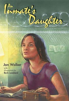 An Inmates Daughter  by  Jan  Walker