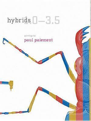 Hybrids 1.0-3.5  by  Paul Paiement