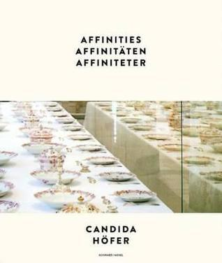 Candida Hofer: Affinities  by  Bo Nilsson