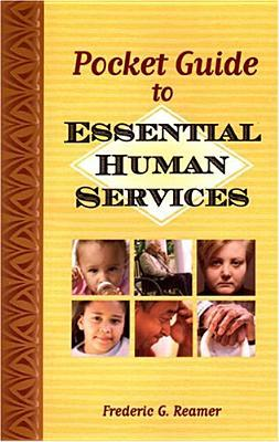 Pocket Guide To Essential Human Services  by  Frederic G. Reamer