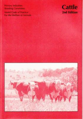 Model Code of Practice for the Welfare of Animals: Cattle PISC