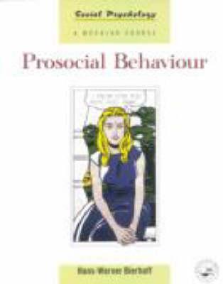 Prosocial Behaviour  by  Hans Werner Bierhoff