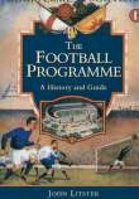 The Football Programme John Lister