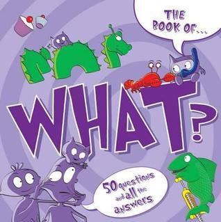 The Book Of-- What?. [Illustrated  by  Ray Bryant] by Bryant