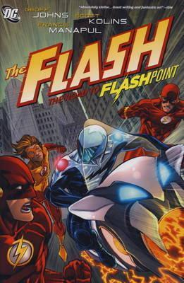 The Flash, Vol. 2: The Road to Flashpoint Geoff Johns