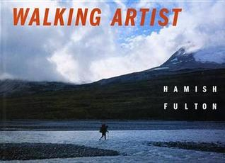 Hamish Fulton: Walking Artist  by  Angela Vettese