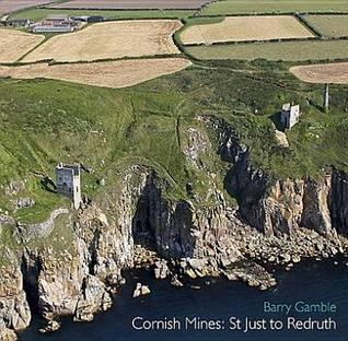 Cornish Mines: St Just to Redruth  by  Barry Gamble