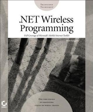 .Net Wireless Programming Mark Ridgeway
