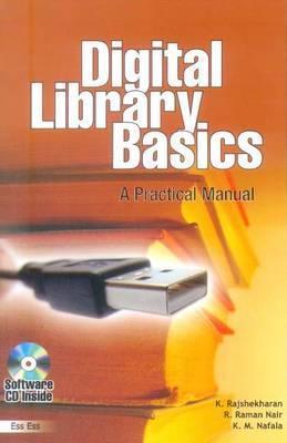 Digital Library Basics: A Practical Manual K. Nafala