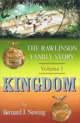 Rawlinson Family Story  by  Bernard J. Newing