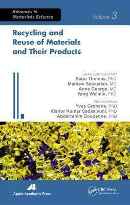 Recycling and Reuse of Materials and Their Products  by  Yves Grohens