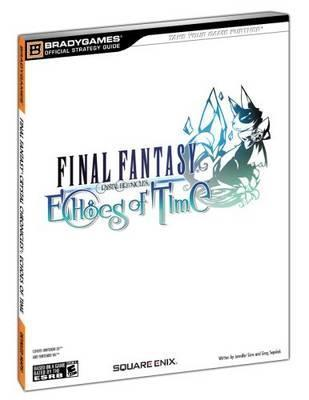 FINAL FANTASY CRYSTAL CHRONICLES: Echoes of Time Official Strategy Guide BradyGames