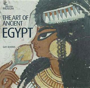 The Art Of Ancient Egypt Gay Robins